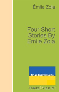 Cover Four Short Stories By Emile Zola