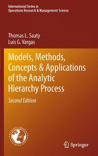 Cover Models, Methods, Concepts & Applications of the Analytic Hierarchy Process