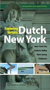 Cover Exploring Historic Dutch New York