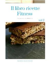 Cover Il libro ricette Fitness Vol.2