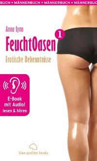 Cover Feuchtoasen 1 / Erotische Geschichte mit Audio