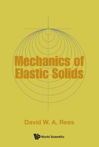 Cover Mechanics Of Elastic Solids