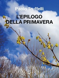 Cover L'epilogo della primavera