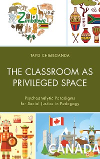 Cover The Classroom as Privileged Space