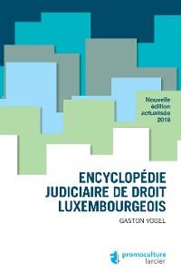 Cover Encyclopédie judiciaire de droit luxembourgeois