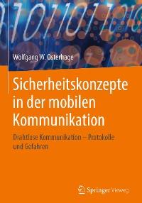 Cover Sicherheitskonzepte in der mobilen Kommunikation