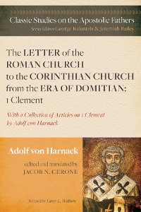 Cover The Letter of the Roman Church to the Corinthian Church from the Era of Domitian: 1 Clement