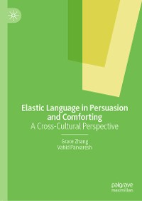 Cover Elastic Language in Persuasion and Comforting