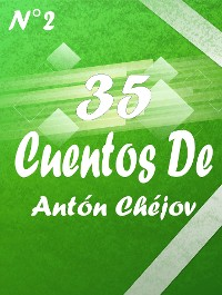 Cover 35 Cuentos De Antón Chéjov 2
