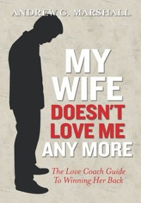 Cover My Wife Doesn't Love Me Any More