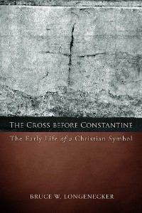Cover The Cross before Constantine
