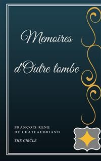 Cover Memoires d'Outre tombe
