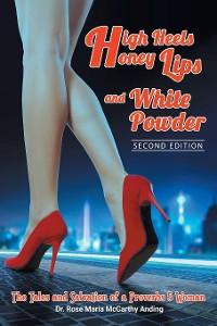 Cover High Heels, Honey Lips and White Powder