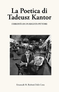 Cover La Poetica di Tadeusz Kantor