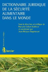 Cover Dictionnaire juridique de la sécurité alimentaire dans le monde