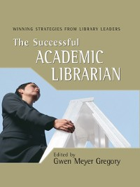 Cover The Successful Academic Librarian