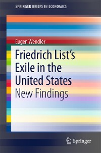 Cover Friedrich List's Exile in the United States