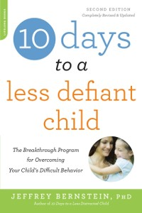 Cover 10 Days to a Less Defiant Child, second edition