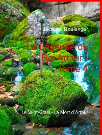 Cover La Légende du Roi Arthur - Tome 4