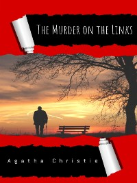 Cover Murder on the Links: A Hercule Poirot Mystery (Hercule Poirot series Book 2)