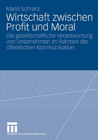 Cover Wirtschaft zwischen Profit und Moral