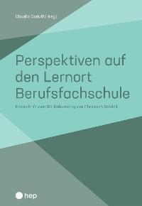 Cover Perspektiven auf den Lernort Berufsfachschule (E-Book)