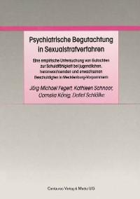 Cover Psychiatrische Begutachtung in Sexualstrafverfahren