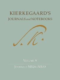 Cover Kierkegaard's Journals and Notebooks, Volume 9