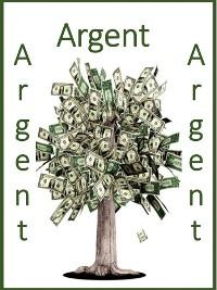 Cover Argent, argent, argent