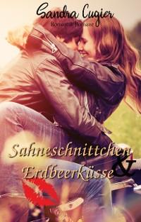 Cover Sahneschnittchen & Erdbeerküsse