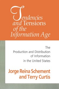 Cover Tendencies and Tensions of the Information Age