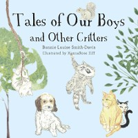 Cover Tales of Our Boys and Other Critters