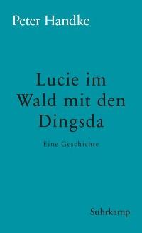 Cover Lucie im Wald mit den Dingsda