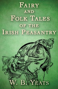 Cover Fairy and Folk Tales of the Irish Peasantry