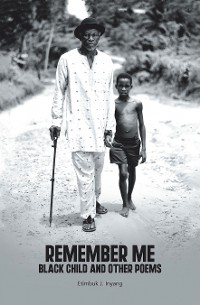 Cover Remember Me Black Child and Other Poems