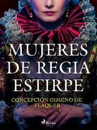 Cover Mujeres de regia estirpe