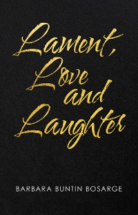 Cover Lament, Love and Laughter