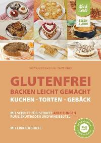 Cover Glutenfrei backen leicht gemacht – Kuchen, Torten und Gebäck