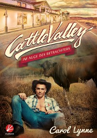 Cover Cattle Valley: Im Auge des Betrachters