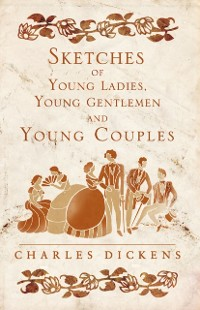 Cover Sketches of Young Ladies, Young Gentlemen and Young Couples