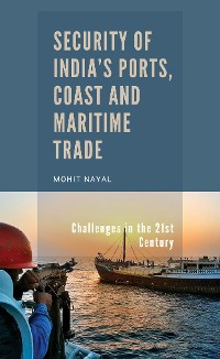 Cover Security of India's Ports, Coast and Maritime Trade