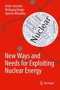 Cover New Ways and Needs for Exploiting Nuclear Energy