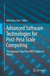 Cover Advanced Software Technologies for Post-Peta Scale Computing