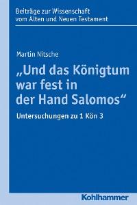 """Cover """"Und das Königtum war fest in der Hand Salomos"""""""