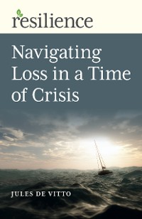 Cover Resilience: Navigating Loss in a Time of Crisis