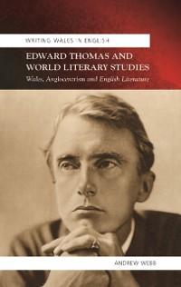 Cover Edward Thomas and World Literary Studies