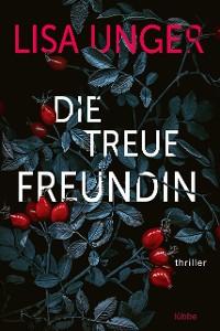 Cover Die treue Freundin