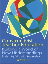 Cover Constructivist Teacher Education