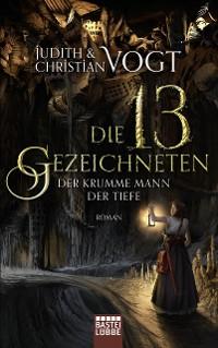 Cover Die dreizehn Gezeichneten - Der Krumme Mann der Tiefe