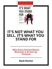 Cover It's Not What You Sell. It's What You Stand For